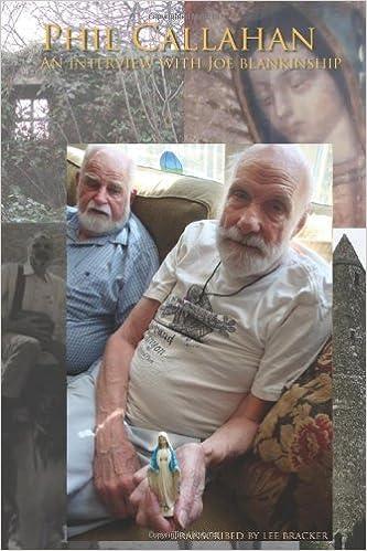 Book Phil Callahan-An Interview With Joe Blankinship by Lee Bracker (2011-08-05)