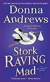 Stork Raving Mad (Meg Langslow Mysteries)