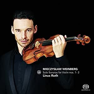 Weinberg: Solo Sonatas for Violin Nos. 1 - 3 by Linus Roth