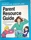 img - for Parent Resource Guide by Lee Canter (1-Jan-1986) Paperback book / textbook / text book