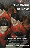 Work of Love, Giovanna Franca Dalla Costa, 1570271321