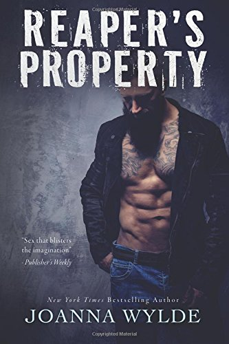 Reaper's Property (Reapers Motorcycle Club) (Volume 1)