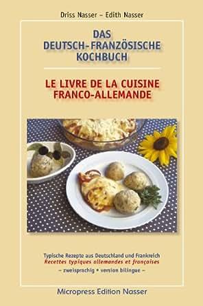 Le livre de la cuisine franco allemande das deutsch for Cuisine allemande