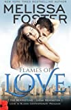 img - for Flames of Love (Love in Bloom: The Remingtons, Book 3) (Volume 12) book / textbook / text book