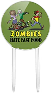 GRAPHICS & MORE Acrylic Zombies Hate Fast Food Funny Cake Topper Party Decoration for Wedding Anniversary Birthday Graduation