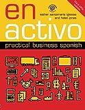img - for En Activo: Practical Business Spanish by Esther Santamaria Iglesias (2008-07-31) book / textbook / text book