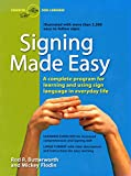 asl skills development - Signing Made Easy (A Complete Program for Learning Sign Language.  Includes Sentence Drills and Exercises for Increased Comprehension and Signing Skill)