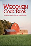 Wisconsin Cookbook (Cooking Across America)