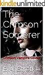 The Crimson Sorcerer: Crimson Vampire...