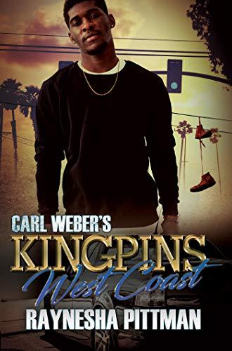 Book Cover: Carl Weber's Kingpins: West Coast