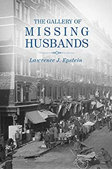 The Gallery of Missing Husbands by [Epstein, Lawrence J.]