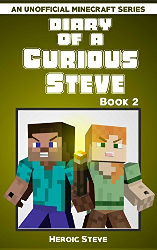 Diary Curious Steve Unofficial Minecraft ebook product image
