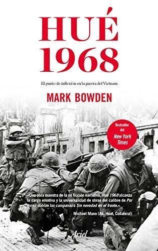 Hué 1968: El punto de inflexión en la guerra del Vietnam (Spanish Edition)