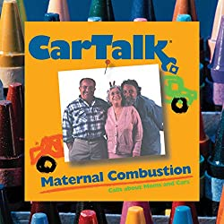 Car Talk: Maternal Combustion