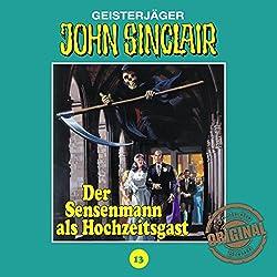 Der Sensenmann als Hochzeitsgast (John Sinclair - Tonstudio Braun Klassiker 13)