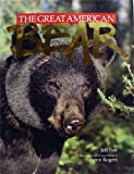 Great American Bear, Lynn Rogers, 1559710799