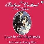 Love in the Highlands | Barbara Cartland