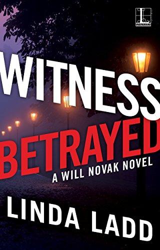 Witness Betrayed (A Will Novak Novel Book 3)