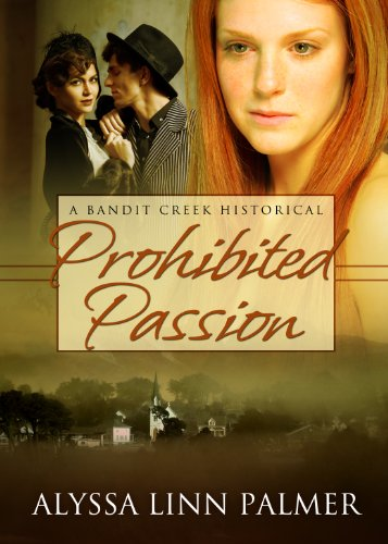 Prohibited Passion (Bandit Creek Book 10)