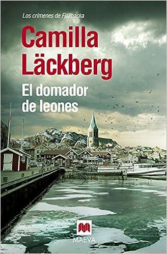 El Domador De Leones (Camilla Läckberg): Amazon.es: Camilla ...