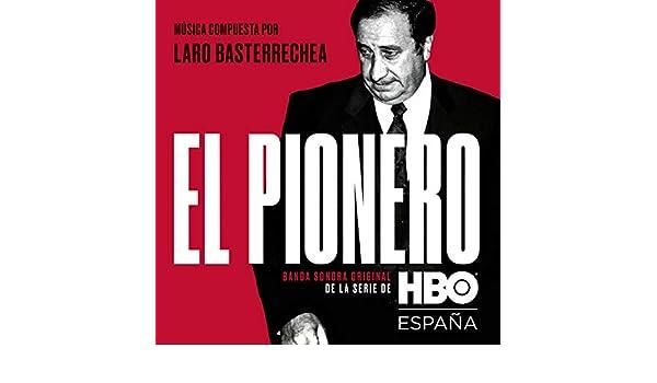 El Pionero de Laro Basterrechea featuring Luis Soler Alonso en ...