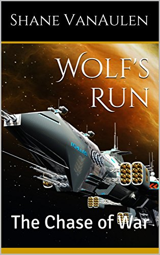 Star Starfighter (Wolf's Run: The Chase of War (Star Wolf Squadron Book 2))