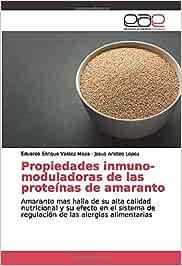 Propiedades inmuno-moduladoras de las proteínas de amaranto ...
