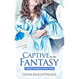 ROMANCE: Captive to my Fantasy (BBW Pregnancy Romance Bundle) (Historical Medieval Victorian Military Short Stories)