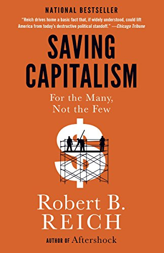 Amazon saving capitalism for the many not the few ebook saving capitalism for the many not the few by reich robert b fandeluxe Gallery