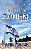Defending Christian Zionism, David Pawson, 0981896170