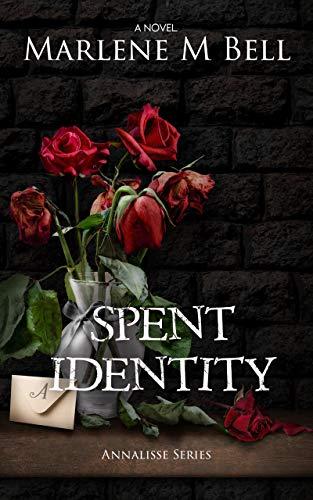 Spent Identity (Annalisse Series Book 2)