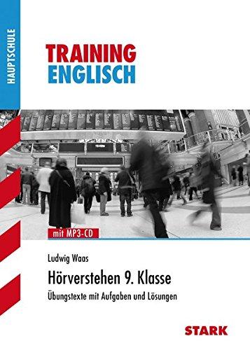 Training Haupt-/Mittelschule - Englisch Hörverstehen 9. Klasse, mit CD