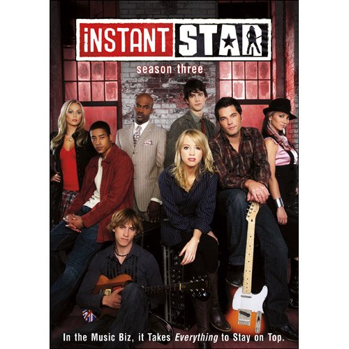 Instant Star: Season 3 by Echo Bridge Home Entertainment