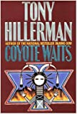 Coyote Waits, Tony Hillerman, 0060163704