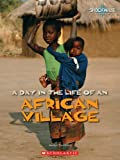 img - for A Day in the Life of an African Village (Shockwave Social Studies) book / textbook / text book