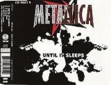 Until It Sleeps, Pt. 1 by Metallica