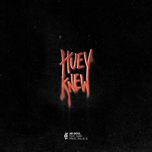 Huey Knew (feat. Da$H) [Explicit]
