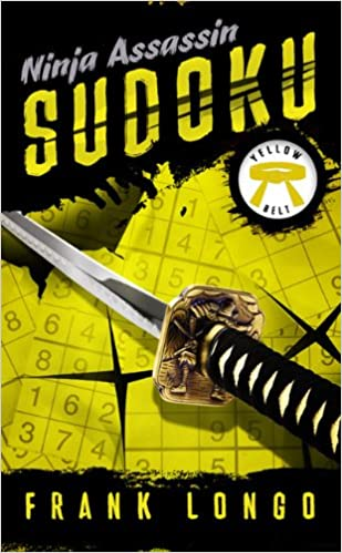 Ninja Assassin Sudoku: Yellow Belt: Amazon.es: Frank Longo ...