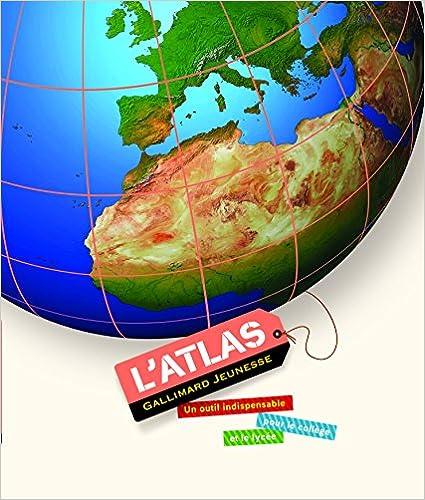 L'atlas Gallimard jeunesse : Un outil indispensable pour le collège et le lycée