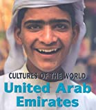 Front cover for the book United Arab Emirates (Cultures of the World) by David C. King