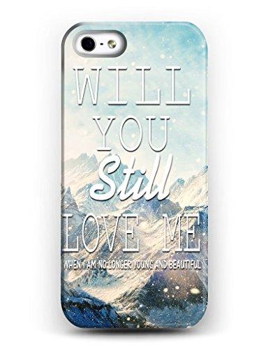 Hülle iPhone 5/5S i5 Case Cover Handy Schneebedeckte Berge Schnee WLII YOU STILL LOVE MEfür Handyhülle I Phone5 I Phone5S von iCreat sogirlde