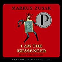 I Am the Messenger Audiobook by Markus Zusak Narrated by Marc Aden Gray