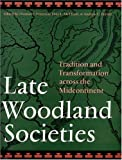 Late Woodland Societies, , 0803218214