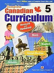 Complete Canadian Curriculum 5 (Revised & Updated): Comp Cnd Curriculum 5 (
