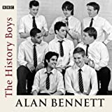 The History Boys (BBC Audio) by Bennett, Alan on 03/04/2006 New edition