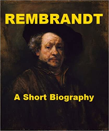 Download Rembrandt - A Short Biography PDF, azw (Kindle)