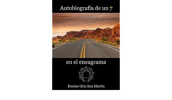 Autobiografia de un 7 en el eneagrama eBook: Dorian Oria San ...