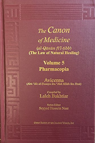 Avicenna Canon of Medicine Volume 5: Pharmacopia and Index of the Complete Five Volumes