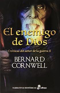 El enemigo de Dios par Cornwell