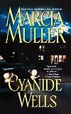 Cyanide Wells, Marcia Muller, 0446614211